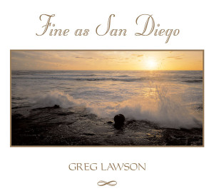 Fine as San Diego by Greg Lawson