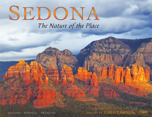 Sedona - The Nature of the Place by Greg Lawson