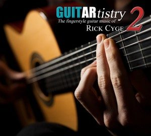 Guitartistry 2 CD Release Concert with Rick Cyge
